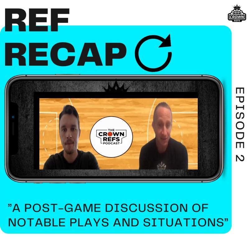 REF RECAP – EPISODE 2